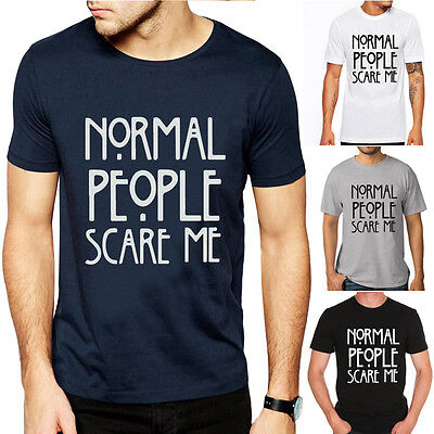 Fashion Mens Womens Normal People Scare Me T-shirt Short Sleeve Pullover Tee Top