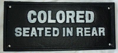 Cast Iron Segregation COLORED SEATED IN REAR BUS SIGN Black AMERICANA PLAQUE
