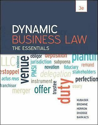 Dynamic Business Law: The Essentials, by Kubasek, 3rd Edition 2015 Textbook Book
