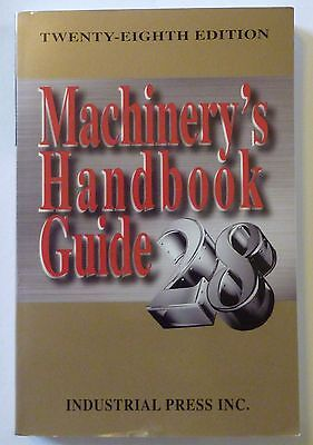 Machinery's Handbook (28th Edition) & Guide to Machinery's Handbook - Paper Back