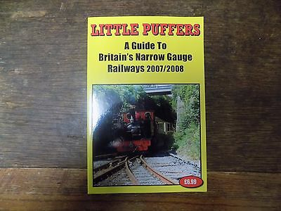 Little Puffers  A Guide to Britain,s Narrow gauge Railways 2007/2008