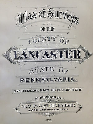 1899 Atlas of Surveys County of LANCASTER state of PA COMPLETE! Antique Maps