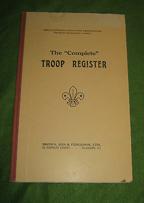 The Complete Troop Register - The Scout Association, London
