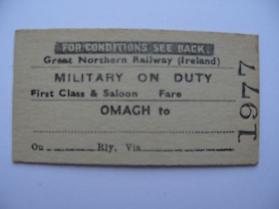 GNRI Great Northern Railway Ireland Ticket OMAGH - MILITARY ON DUTY 1st class
