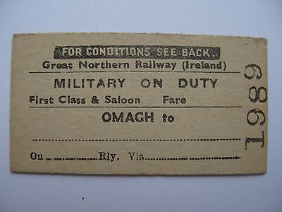 GNR I Great Northern Railway Ireland MILITARY on DUTY Ticket Omagh 1st class