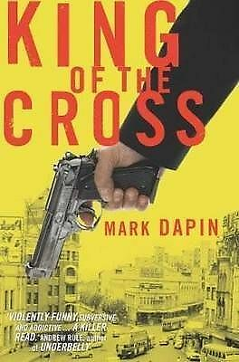 King of the Cross by Mark Dapin (Paperback, 2009)