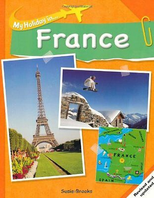 France (My Holiday In),Susie Brooks