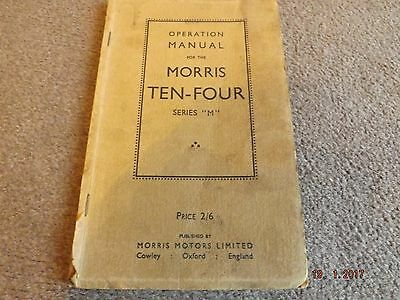 """Operation Manual For The Morris Ten-Four Series """"M"""" + Illustrated"""