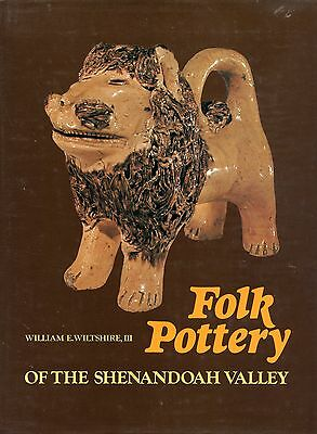 Shenandoah Valley Folk Art Pottery Stoneware / In-Depth Illustrated Book
