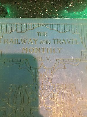 railwayana Book The Railway And Travel Monthly Vol 5 Big Book Rare Original 1912