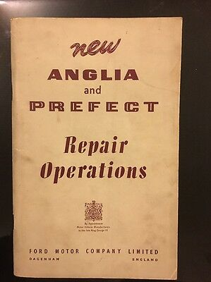New Ford Anglia & Prefect Repair Operations Manual, Ref R5851/954