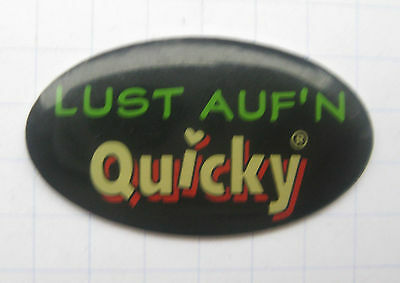 LUST AUF`N QUICKY   ................................ Pin (O3)