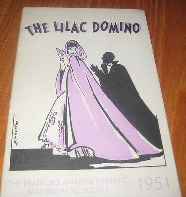 1951 Bradford Amateur Operatic The Lilac Domino Programme