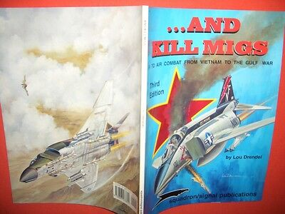 Squadron Signal 6072, ...and Kill Migs Air to Air Combat Third Edition