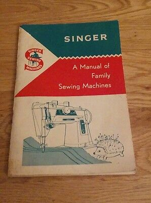 Singer A manual of family sewing machines book timewarp condition