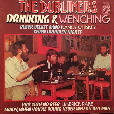 """The Dubliners - """"Drinking & Wenching"""" -Vinyl LP 1976 -MFP 50245 -XLNT Condition"""
