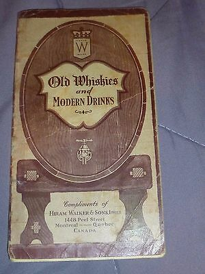 1933 Old Whiskies And Modern Drinks Hiram Walker & Sons Recipe Booklet