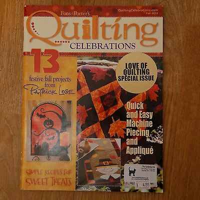 Patchwork & Quilting : Fons & Porter's Quilting Celebrations magazine Fall 2012