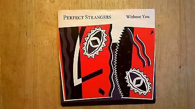 PERFECT STRANGERS - Without you - Original Vinyl 7'' - Chrysalis Records 1983