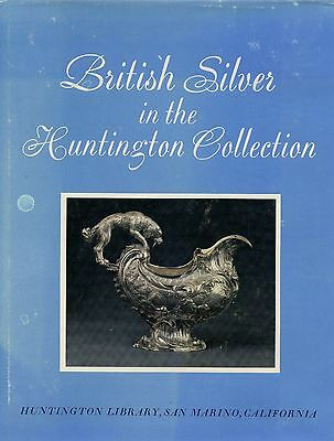British Antique Silver - Huntington Collection / Scarce Illustrated Book