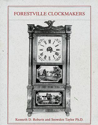 Forestville Connecticut Clocks Clockmakers - History Names Dates / Illust. Book