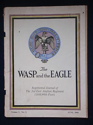 The Wasp and the Eagle. Journal of the 3rd East Anglian Regiment June 1960