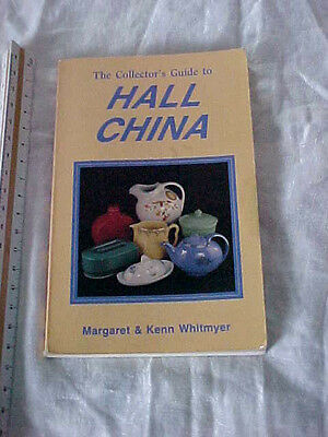 Hall China all patterns collectors guide with great color photos by Whitmyer