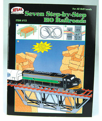 Atlas 13 Book - Seven Step-By-Step HO Railroads, Benchwork, Tracklaying, Wiring