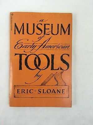 A Museum of Early American Tools by Eric Sloane 1985 Paperback Art Drawings