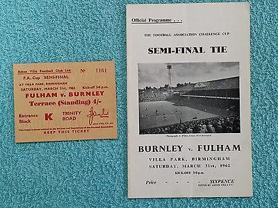 1962 - FA CUP SEMI FINAL PROGRAMME + MATCH TICKET - FULHAM v BURNLEY