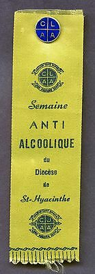 Quebec St Hyacinthe Temperance Ribbon Anti Alcoholic With Sterling Pin