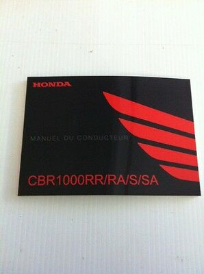 Honda Cbr1000rr/ra/s/sa Manuel Du Conducteur Owners Handbook French