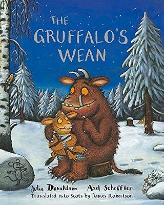 The Gruffalo's Wean - New Book Translated by James Robertson, Julia Donaldson