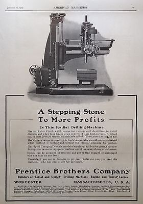 Antique 1907 Ad(E24)~Prentice Bros. Co. Worcester, Mass. Radial Drilling Machine