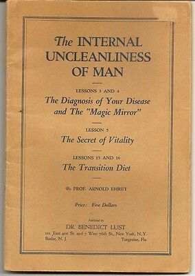 1922 First Edition of The Uncleanliness of Man by Prof.Arnold Ehret
