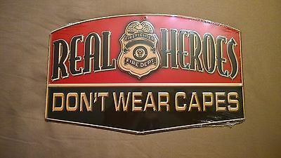 Real Heroes Don't Wear Capes Metal Embossed Sign Firefighter Free Shipping New