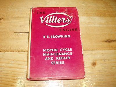 The Villiers Engine - A Practical Guide Covering All Models From 1949 - Browning