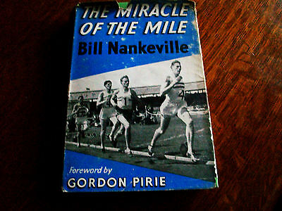 The Miracle of the Mile by Bill Nankeville