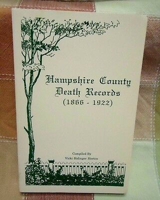 Hampshire County West Virginia Death Records 1866-1922 Genealogy Book