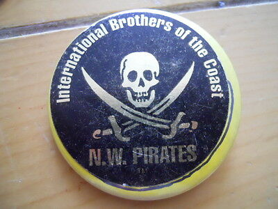 "International Brothers of the Coast NW Pirates 2.25"" pinback button"