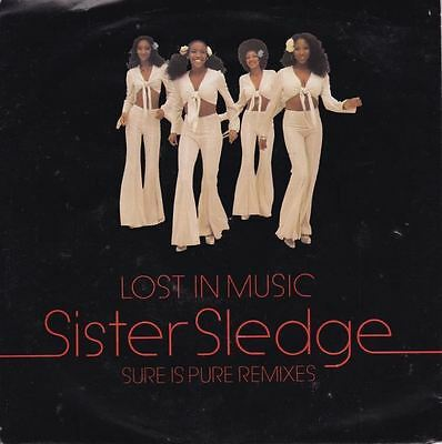 Lost In Music (Sure Is Pure Remixes) 7 : Sister Sledge