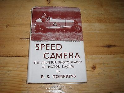 Speed Camera - The Amateur Photography of Motor Racing. Dated 1946.