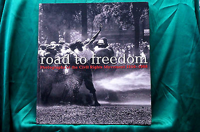 Road To Freedom - Photographs of the Civil Rights Movement 1956-1968 - Free Ship