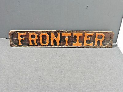 Large Antique Advertising General Country Store Rustic FRONTIER SIGN  5 1/2 Feet