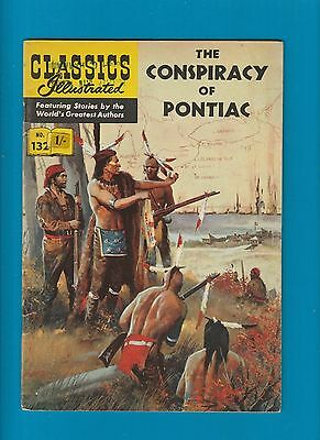 Classics Illustrated Comic Book #132  The Conspiracy of Pontiac  #361