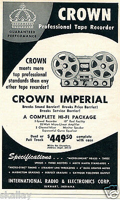 1956 Print Ad of International Radio & Electronics Crown Imperial Tape Recorder