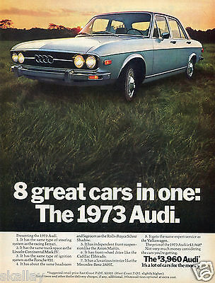 1972 Print Ad of 1973 Audi a lot of cars for the money