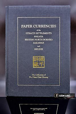 Dr Chan Chin Cheung Collection Of Straits Settlements,Sarawak & Brunei Banknotes