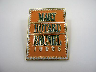 Vintage Collectible Pin: Mary Hotard Becnel Judge