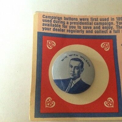 Woodrow Wilson 1912 Win With Wilson Reproduction 1972 Presidential Pin